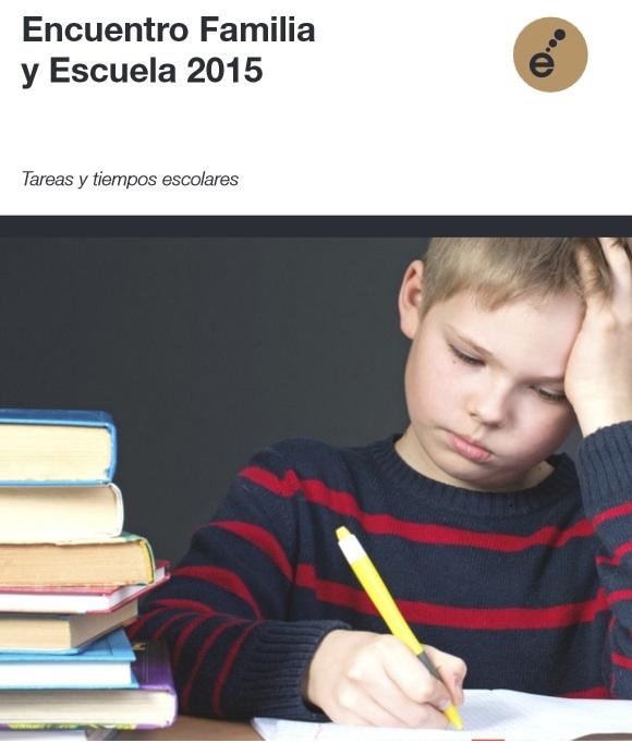 Tareas y tiempos escolares: el papel de la familia en los procesos de aprendizaje. Viernes 11, 17:30h