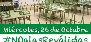 Diez razones para que padres y madres hagamos huelga contra las reválidas vaciando las aulas el 26 de octubre