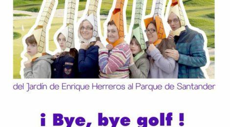Pasacalles carnavalesco ¡Bye, bye golf!